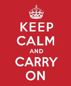 'Keep Calm and Carry On' 1939